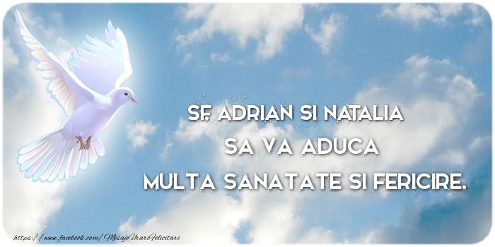 Felicitari de Sfintii Adrian si Natalia - Sf. Adrian si Natalia sa va aduca  multa sanatate si fericire.