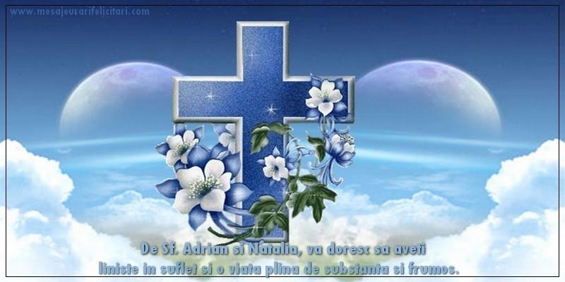 Felicitari de Sfintii Adrian si Natalia - De Sf. Adrian si Natalia, va doresc sa aveti liniste in suflet si o viata plina de substanta si frumos.