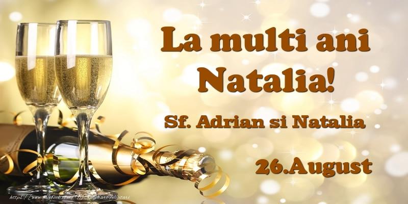 Felicitari de Sfintii Adrian si Natalia - 26.August Sf. Adrian si Natalia La multi ani, Natalia!
