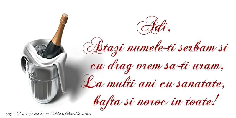 Felicitari de Sfintii Adrian si Natalia - Adi Astazi numele-ti serbam si cu drag vrem sa-ti uram, La multi ani cu sanatate, bafta si noroc in toate.