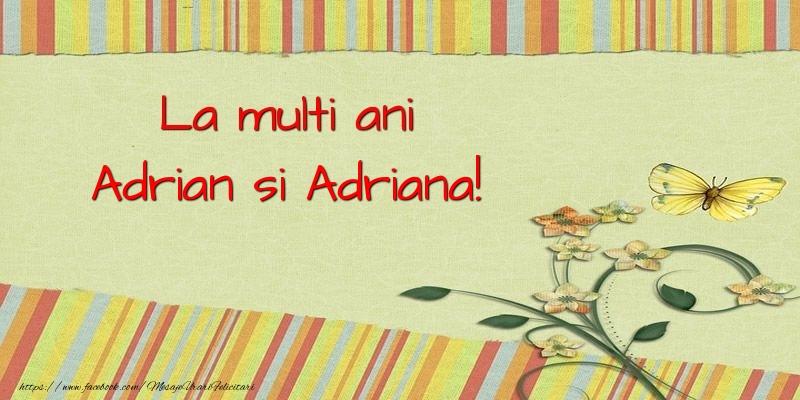 La multi ani Adrian si Adriana!