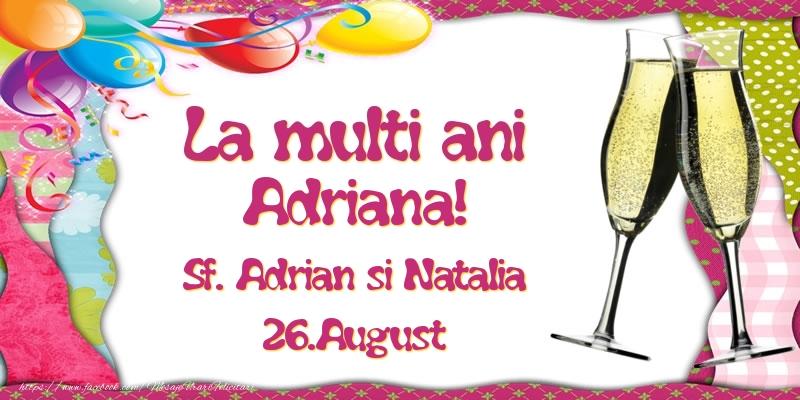 Felicitari de Sfintii Adrian si Natalia - La multi ani, Adriana! Sf. Adrian si Natalia - 26.August