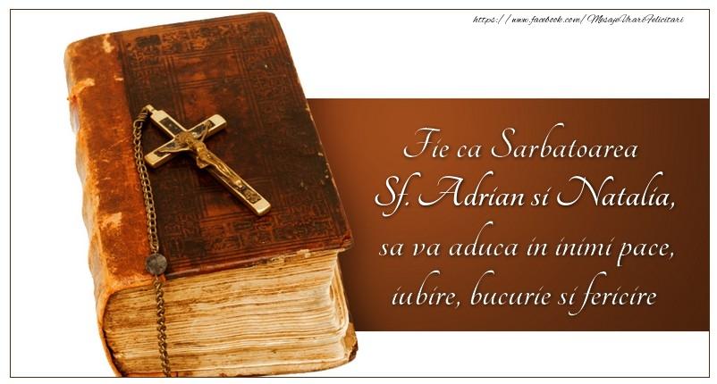 Fie ca Sarbatoarea Sf. Adrian si Natalia sa va aduca in inimi pace, iubire, bucurie si fericire