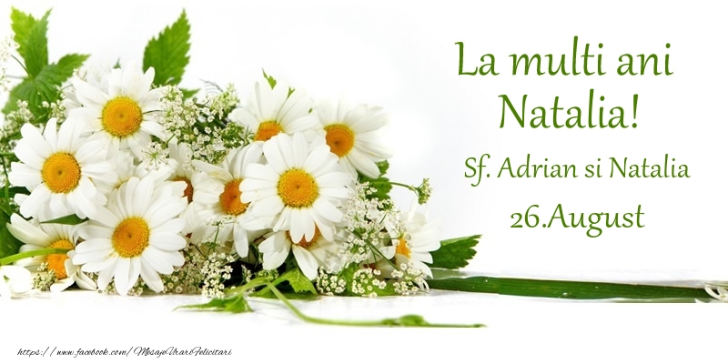 Felicitari de Sfintii Adrian si Natalia - La multi ani, Natalia! 26.August - Sf. Adrian si Natalia - mesajeurarifelicitari.com