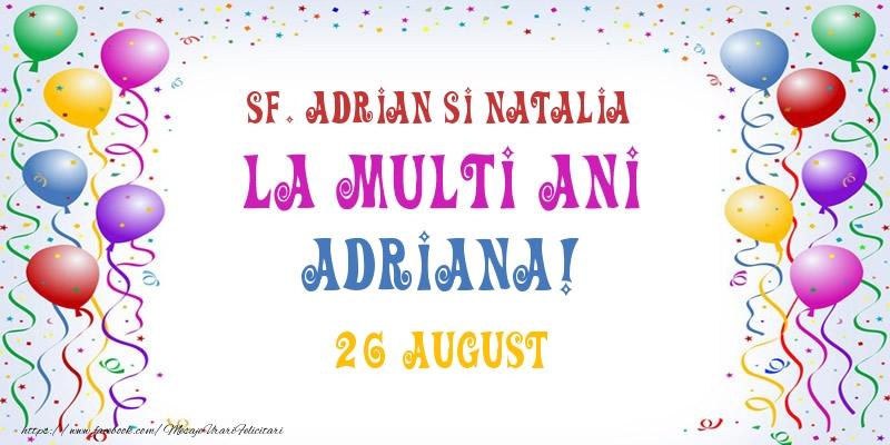 Felicitari de Sfintii Adrian si Natalia - La multi ani Adriana! 26 August