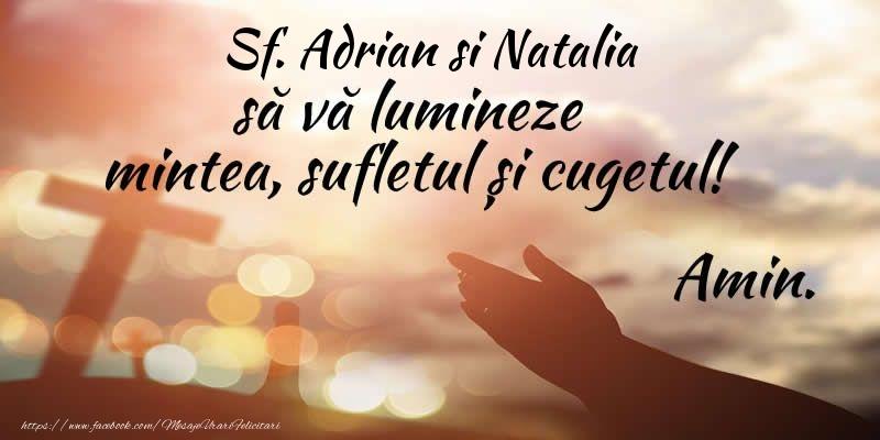 Felicitari de Sfintii Adrian si Natalia - Sf. Adrian si Natalia sa va lumineze mintea, sufletul si cugetul! Amin.