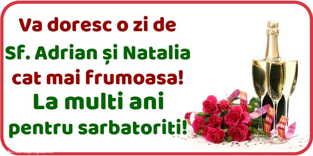 Felicitari de Sfintii Adrian si Natalia - Va doresc o zi de Sf. Adrian și Natalia cat mai frumoasa! La multi ani pentru sarbatoriti!