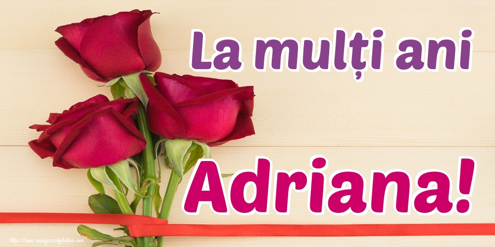 Felicitari de Sfintii Adrian si Natalia - La mulți ani Adriana!