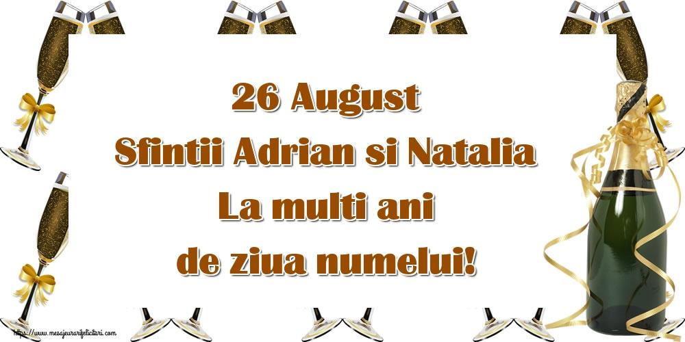 Felicitari de Sfintii Adrian si Natalia cu sampanie - 26 August Sfintii Adrian si Natalia La multi ani de ziua numelui!