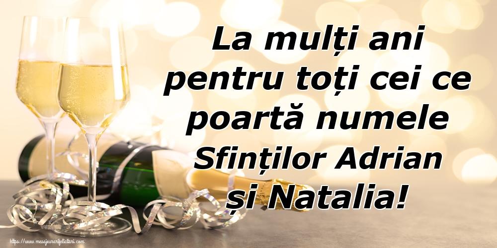 Felicitari de Sfintii Adrian si Natalia - La mulți ani pentru toți cei ce poartă numele Sfinților Adrian și Natalia!