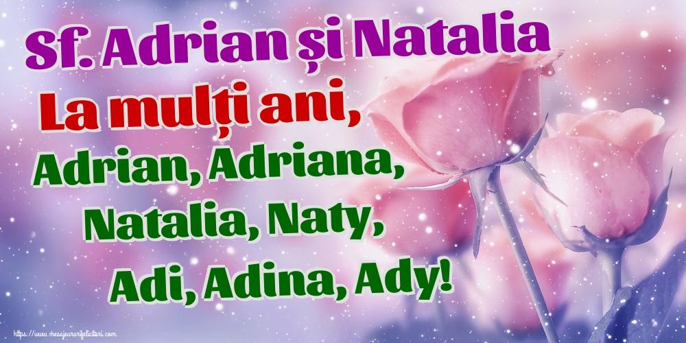 Felicitari de Sfintii Adrian si Natalia - Sf. Adrian și Natalia La mulți ani, Adrian, Adriana, Natalia, Naty, Adi, Adina, Ady!