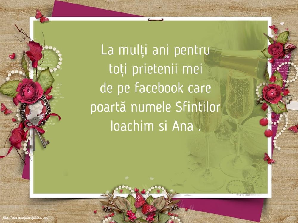 Felicitari de Sfintii Ioachim si Ana - La mulți ani pentru toți prietenii mei de pe facebook