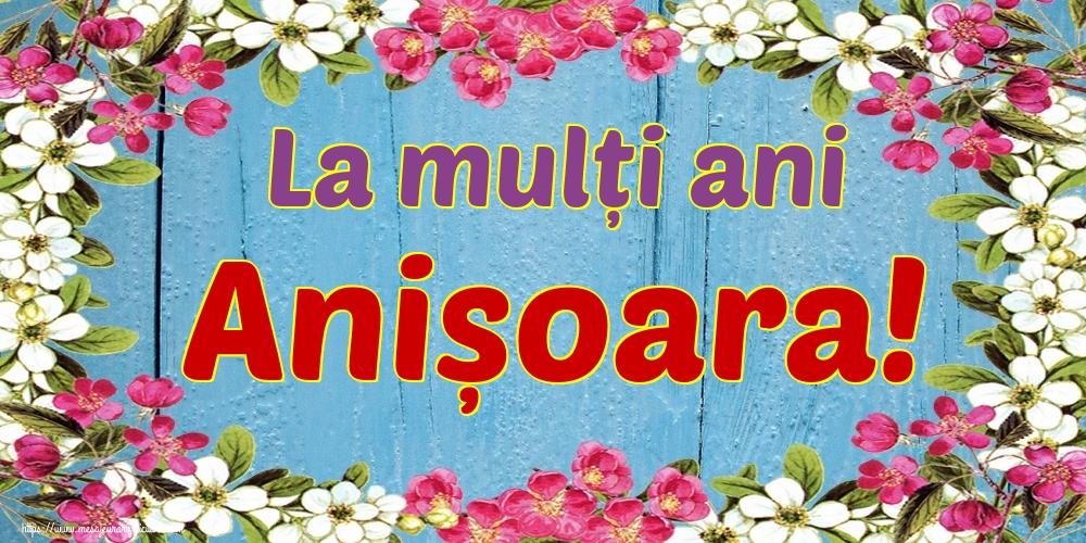 Felicitari de Sfintii Ioachim si Ana - La mulți ani Anișoara!