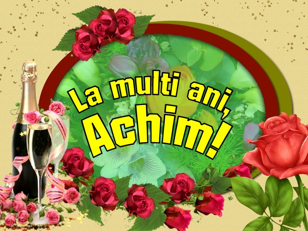 Felicitari de Sfintii Ioachim si Ana - La multi ani, Achim!
