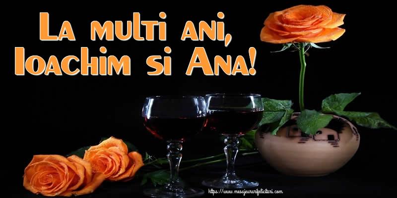 Felicitari de Sfintii Ioachim si Ana cu flori - La multi ani, Ioachim si Ana!