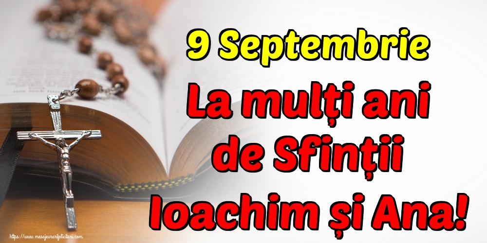 Felicitari de Sfintii Ioachim si Ana - 9 Septembrie La mulți ani de Sfinții Ioachim și Ana!