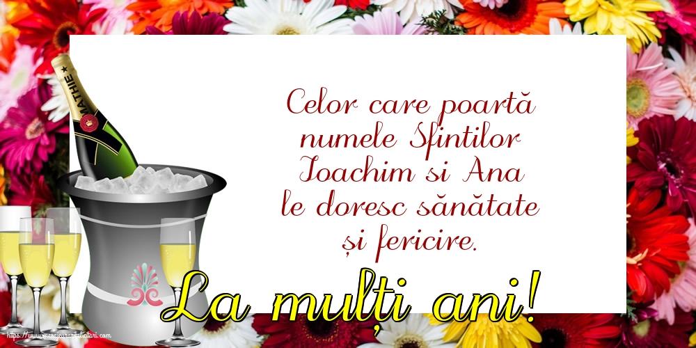 Felicitari de Sfintii Ioachim si Ana cu sampanie - La mulți ani!