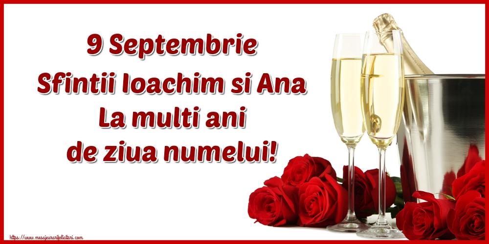 Felicitari de Sfintii Ioachim si Ana cu sampanie - 9 Septembrie Sfintii Ioachim si Ana La multi ani de ziua numelui!