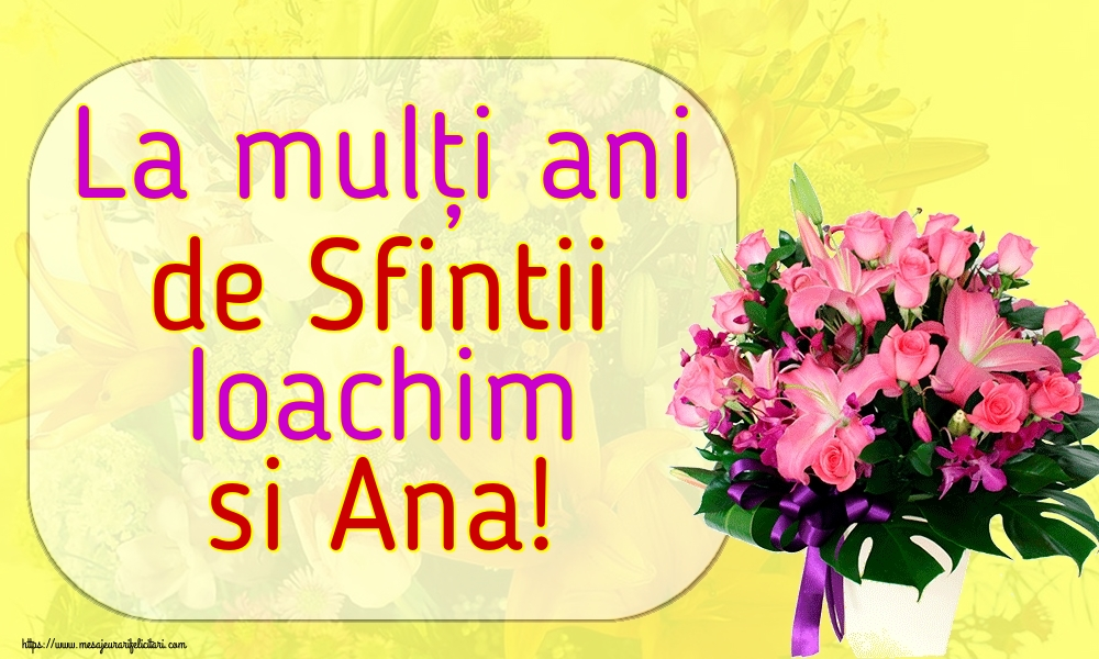 Felicitari de Sfintii Ioachim si Ana - La mulți ani de Sfintii Ioachim si Ana!