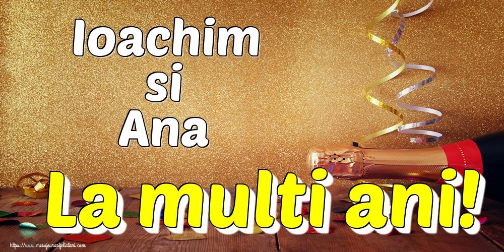 Felicitari de Sfintii Ioachim si Ana - Ioachim si Ana La multi ani!