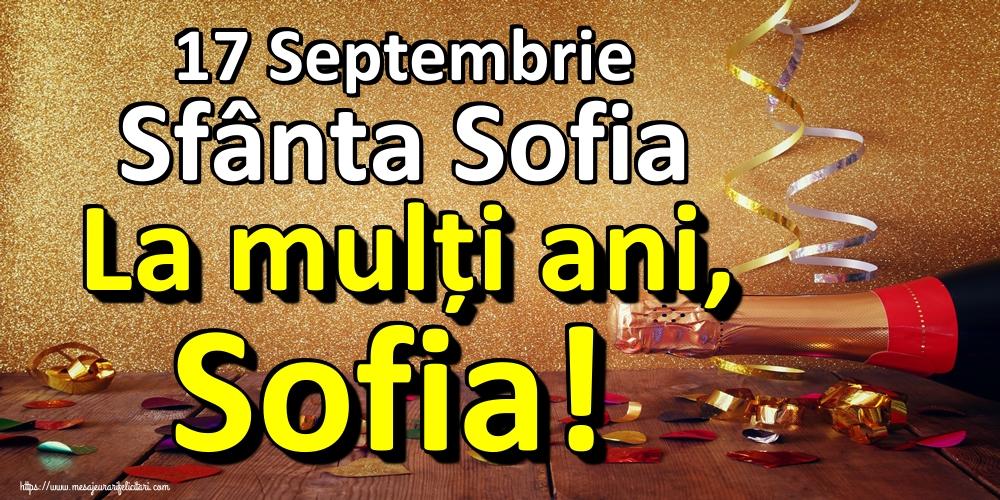 Sfânta Sofia 17 Septembrie Sfânta Sofia La mulți ani, Sofia!