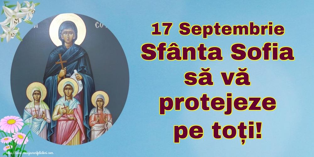 Felicitari de Sfânta Sofia - 17 Septembrie Sfânta Sofia să vă protejeze pe toți!