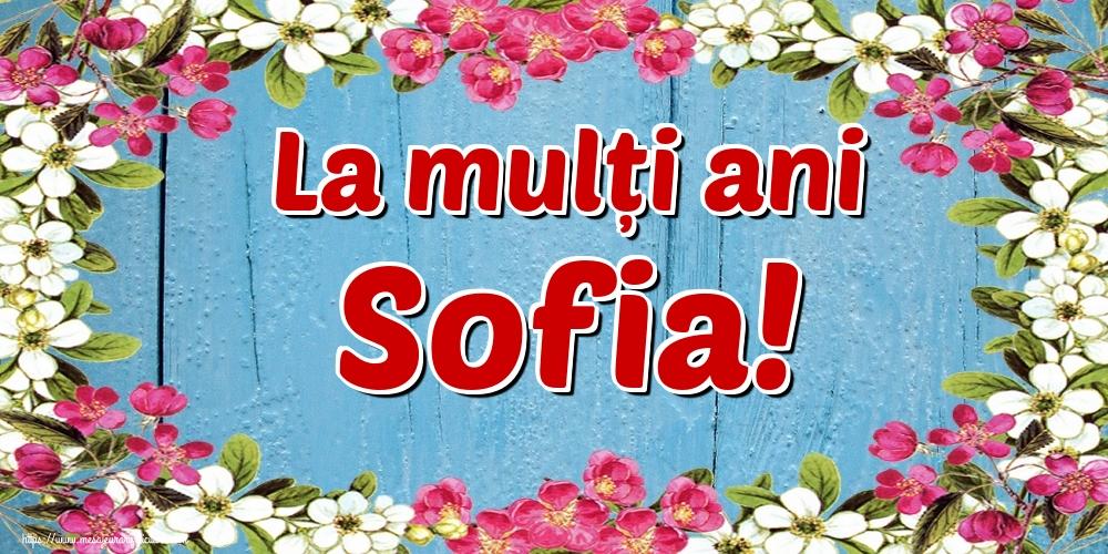 Felicitari de Sfânta Sofia - La mulți ani Sofia!