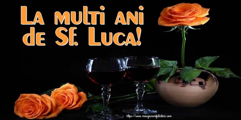 Felicitari de Sfântul Luca - La multi ani de Sf. Luca!