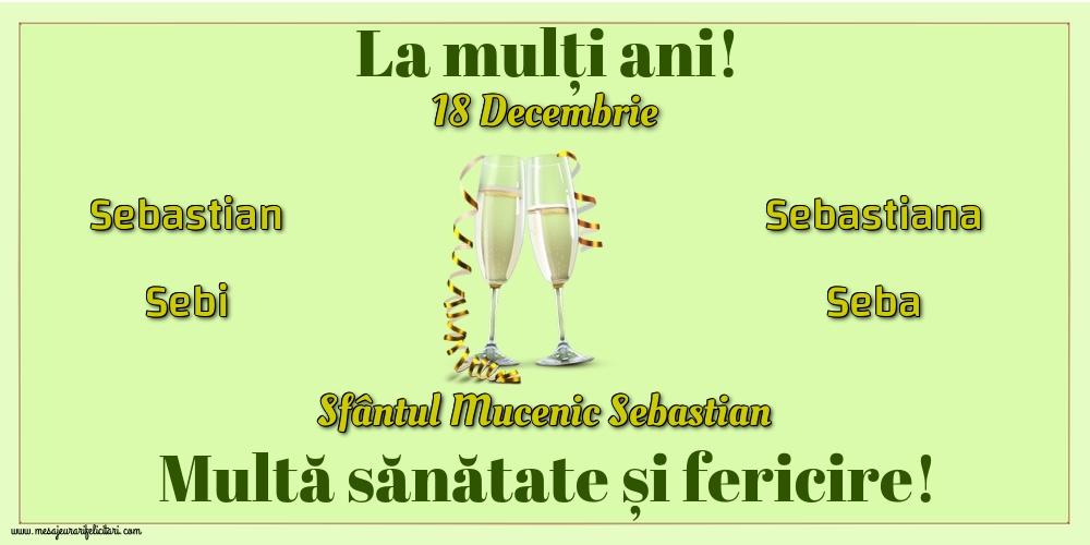 Felicitari de Sfântul Sebastian cu sampanie - 18 Decembrie - Sfântul Mucenic Sebastian