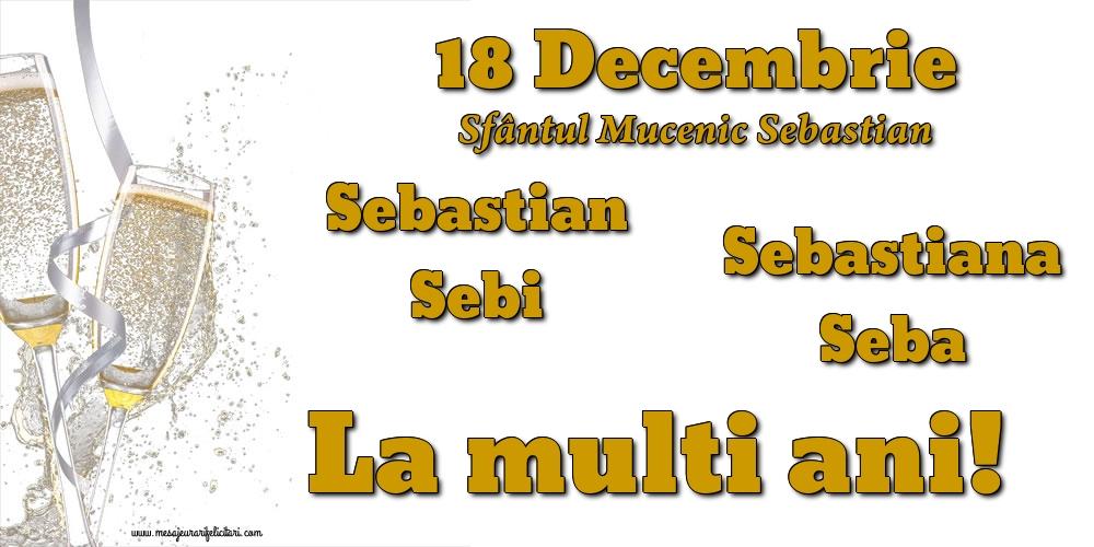 Felicitari de Sfântul Sebastian - 18 Decembrie - Sfântul Mucenic Sebastian