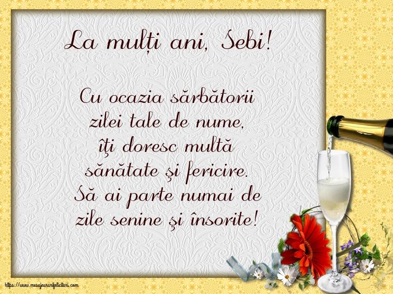 Felicitari de Sfântul Sebastian - La mulți ani, Sebi!