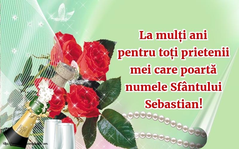 Felicitari de Sfântul Sebastian - La mulți ani de Sfântul Mucenic Sebastian!