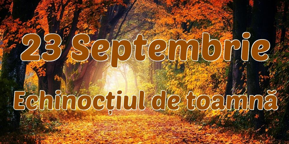 Cele mai apreciate felicitari de Toamnă - 23 Septembrie Echinocțiul de toamnă