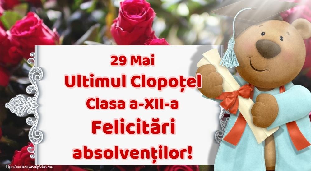 Felicitari Ultimul clopoţel clasa a-XII-a - 29 Mai Ultimul Clopoţel Clasa a-XII-a Felicitări absolvenților!