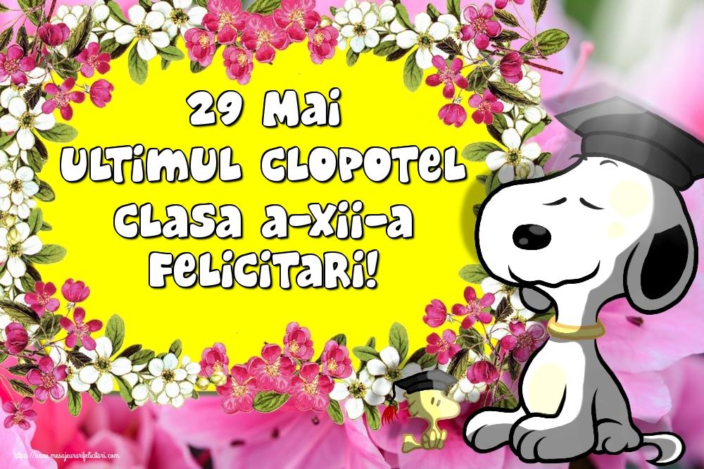 Felicitari Ultimul clopoţel clasa a-XII-a - 29 Mai Ultimul Clopotel Clasa a-XII-a Felicitari!