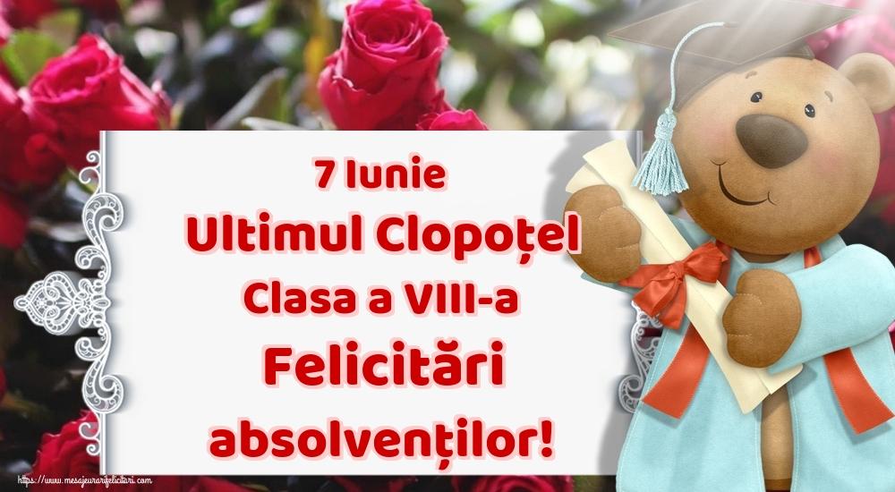 Felicitari de Ultimul clopoţel clasa a VIII-a - 7 Iunie Ultimul Clopoţel Clasa a VIII-a Felicitări absolvenților!