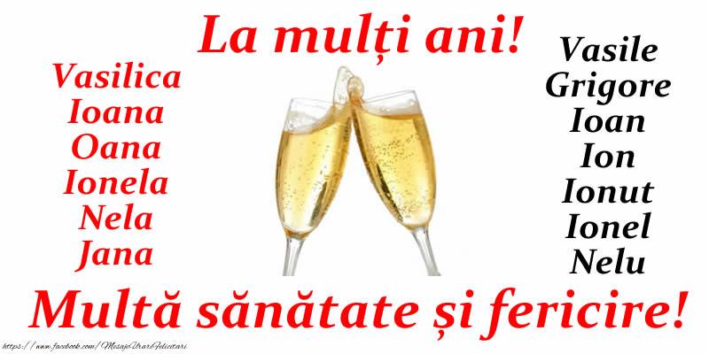 La mulți ani! Multa sanatate si fericire pentru toti cei ce se sarbatoresc de Sf. Vasile, Grigore si Ioan!