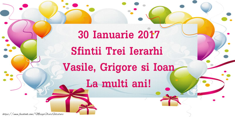 30 Ianuarie 2017 Sfintii Trei Ierarhi  Vasile, Grigore si Ioan La multi ani!