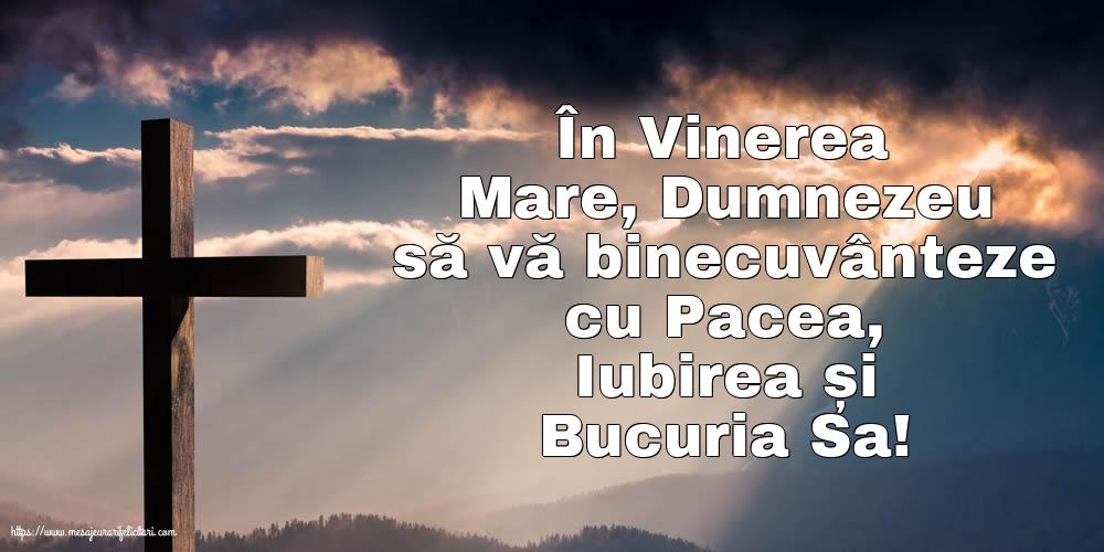 Imagini de Vinerea Mare - În Vinerea Mare, Dumnezeu să vă binecuvânteze