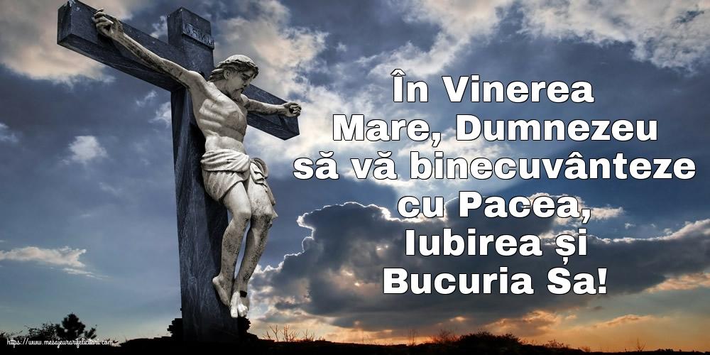 Imagini de Vinerea Mare - În Vinerea Mare, Dumnezeu să vă binecuvânteze - mesajeurarifelicitari.com