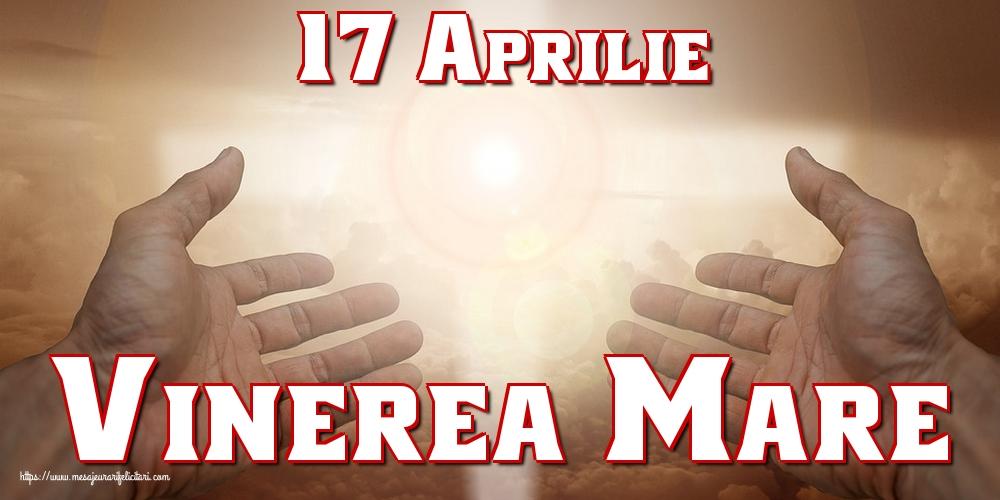 Imagini de Vinerea Mare - 17 Aprilie Vinerea Mare - mesajeurarifelicitari.com