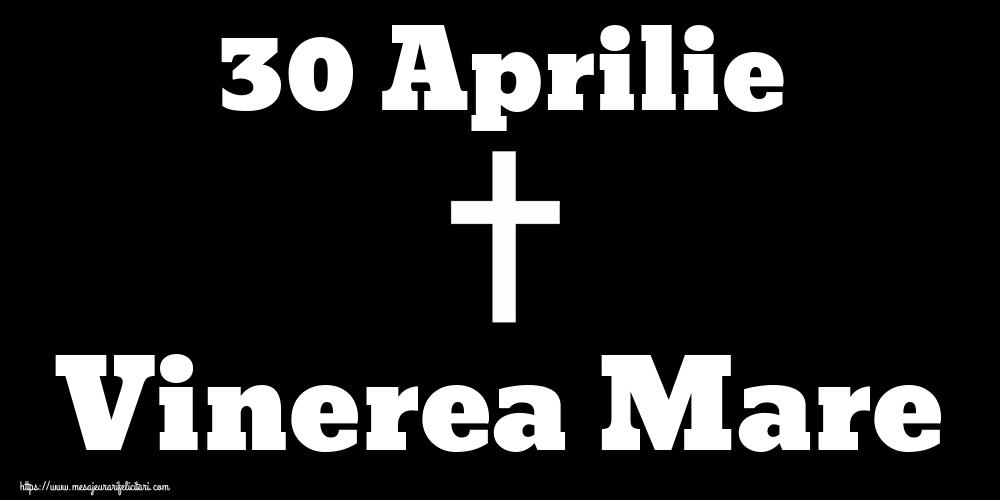 Imagini de Vinerea Mare - 30 Aprilie Vinerea Mare