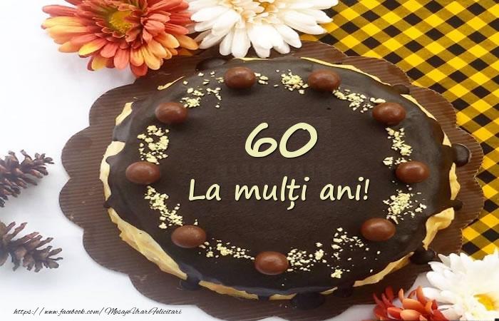 Felicitari de zi de nastere cu varsta - 60 de ani - La multi ani!