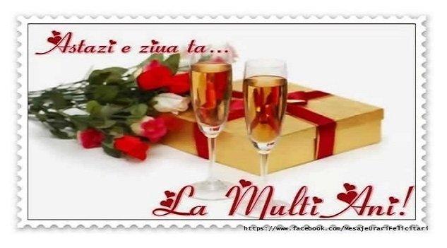 Felicitari de zi de nastere - Astazi e ziua ta ... La multi ani! - mesajeurarifelicitari.com
