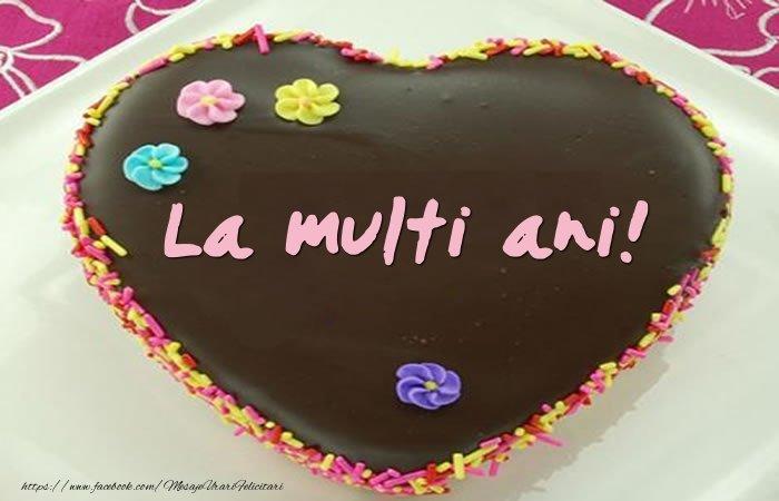Felicitari de zi de nastere - Tort de La multi ani!