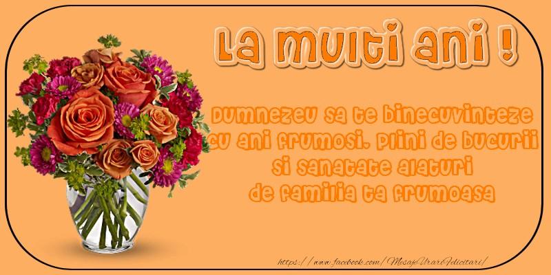 Felicitari de zi de nastere - Dumnezeu sa te binecuvinteze cu ani frumosi, plini de bucurii!
