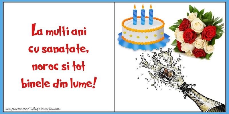 Felicitari de zi de nastere - La multi ani cu sanatate