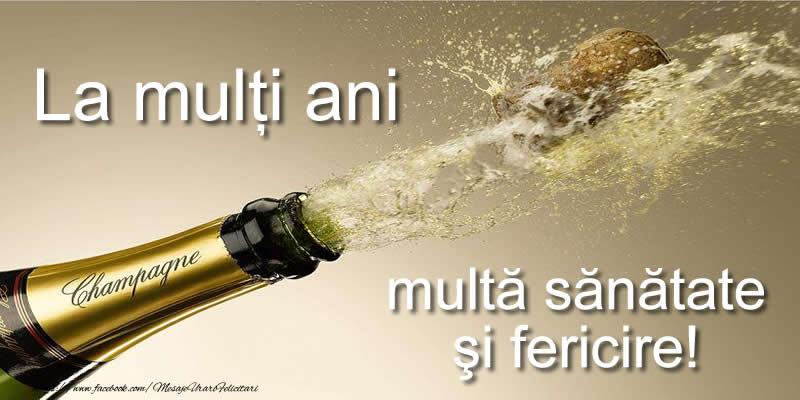 Cele mai apreciate felicitari de zi de nastere - La multi ani Multa sanatate si fericire!