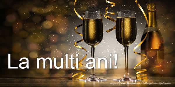 Felicitari de zi de nastere cu sampanie - La multi ani!