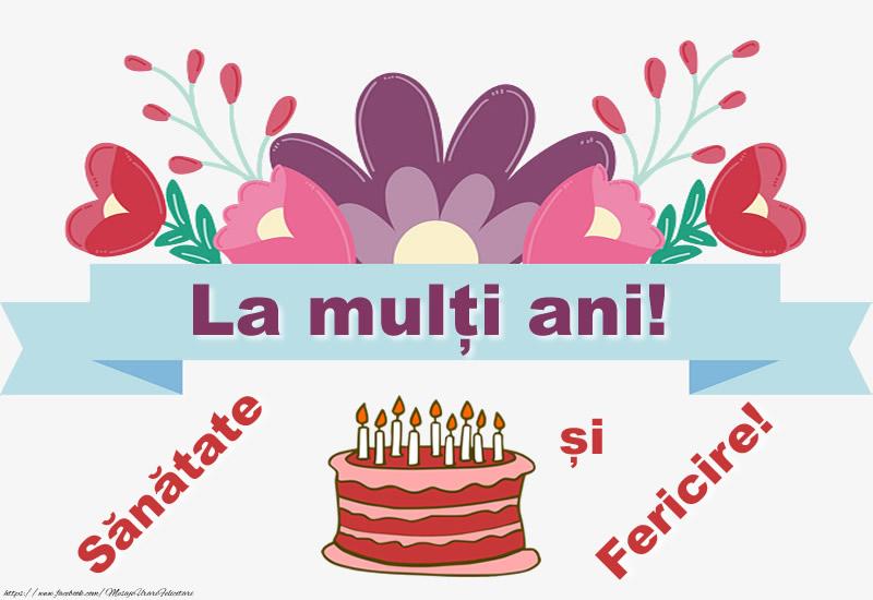 Cele mai apreciate felicitari de zi de nastere - La multi ani! Sanatate si fericire!